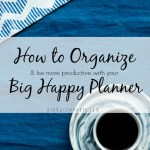 How to set up your Planner to stay Organized