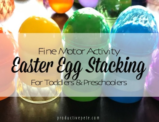 Fine Motor Activity | Easter Egg Stacking for Toddlers and Preschoolers