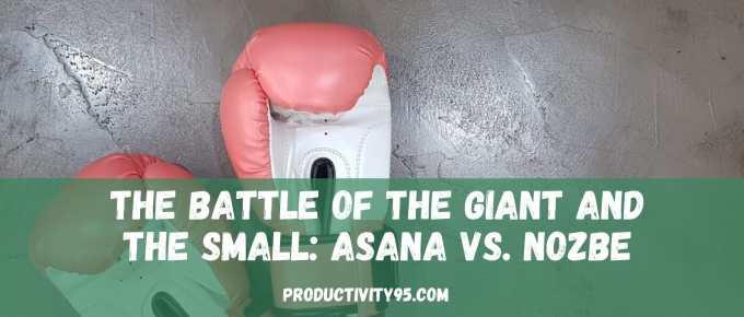 Asana vs. Nozbe