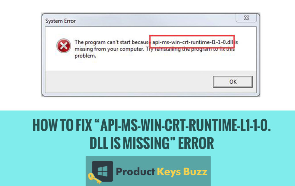 """How to Fix """"API-ms-win-crt-runtime-l1-1-0.dll is missing"""" Error"""