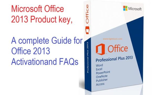 A complete guide to activate microsoft office 2013 product key and serial key