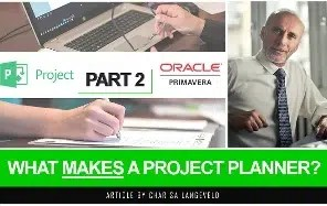 Software Microsoft Projects and Primavera with a Project Planner at his desk