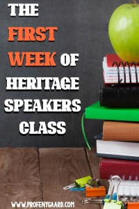 first week of heritage speakers class