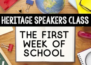 heritage speakers class first week of school lesson plans