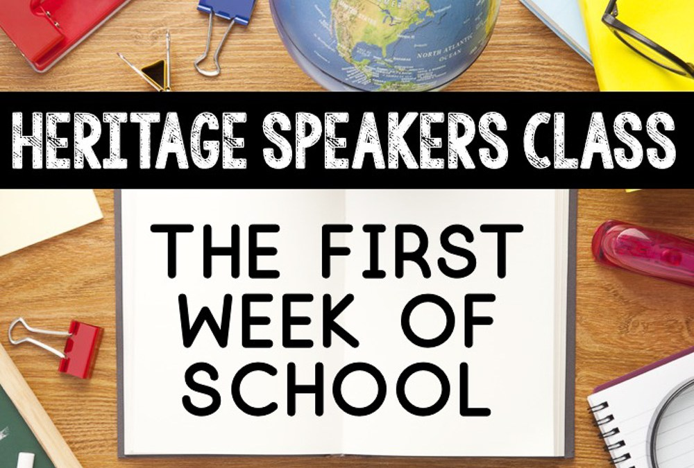 Lesson Plans for the First Week of Heritage Speakers Class