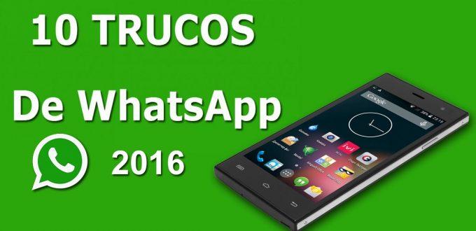 Diez Trucos de WhatsApp 2016