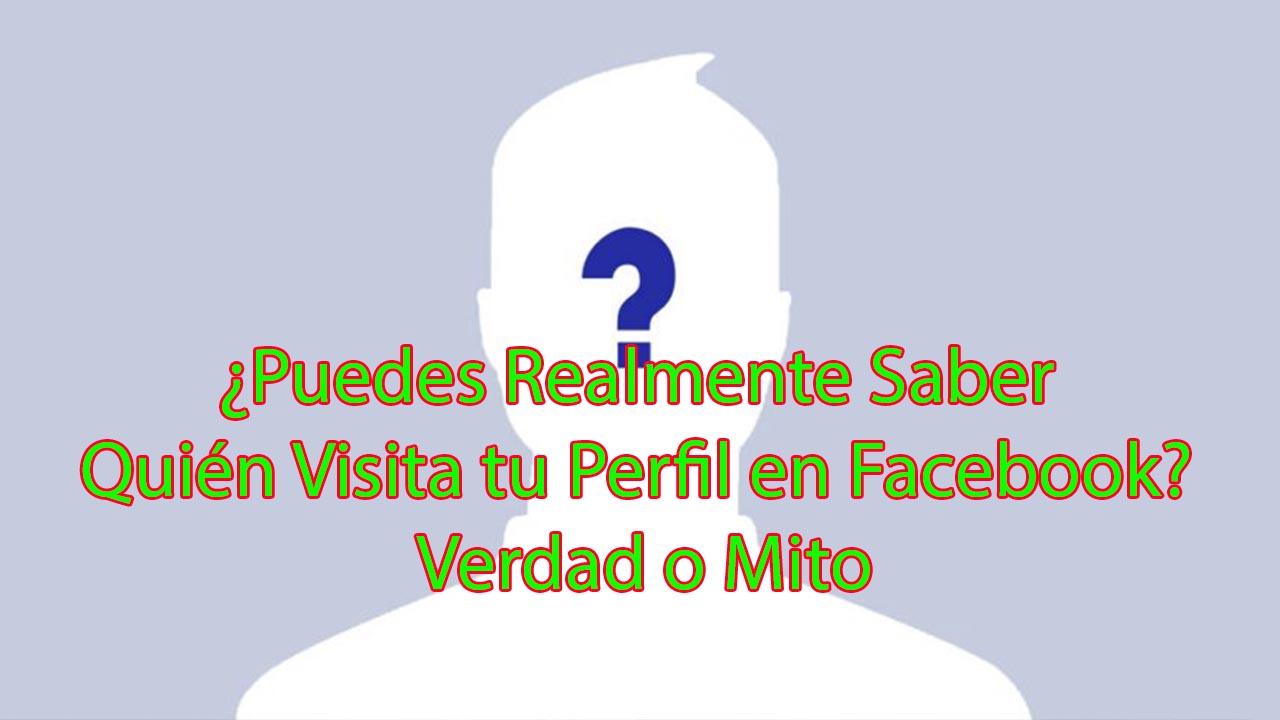 Puedes Realmente Saber quien visita tu perfil en facebook