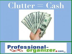 clutter and cash