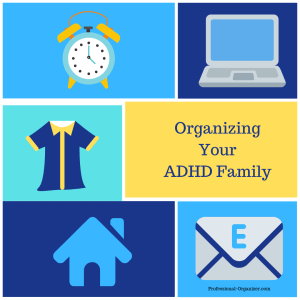 organizing your adhd family