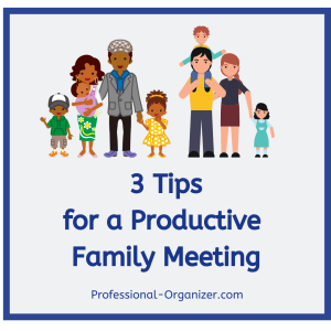 3 tips for productive family meetings