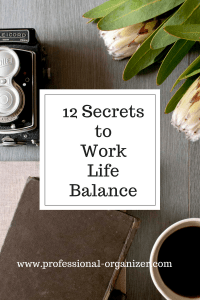 12 secrets to work life balance