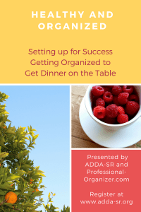 ADD and ADHD Healthy and Organized