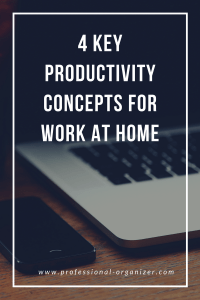 key productivity concepts for work at home