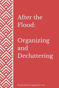 After the Flood decluttering and organizing