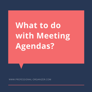 What to do with meeting agendas?