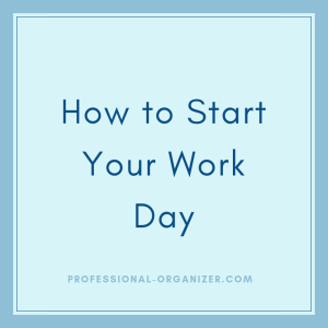 How to start your work day