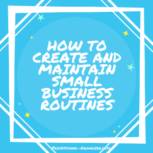 Small business routines