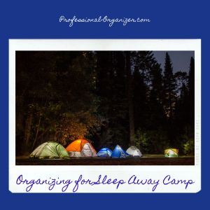 organizing for sleep away camp