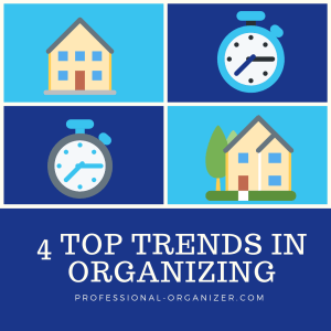 4 top trends in organizing