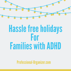 Hassle free holidays for families with adhd