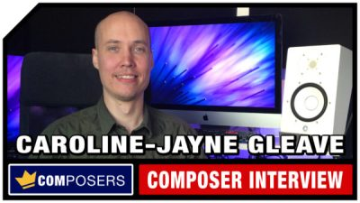Composer Interview - Caroline-Jayne Gleave