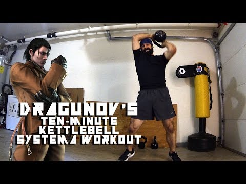 10-Minute Systema Kettlebell Workout – Fight Like Dragunov!