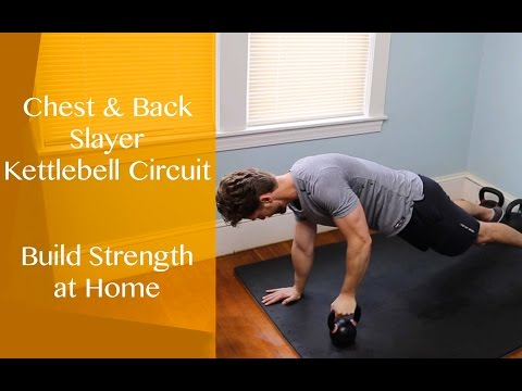 Chest and Relieve Slayer Kettlebell Workout