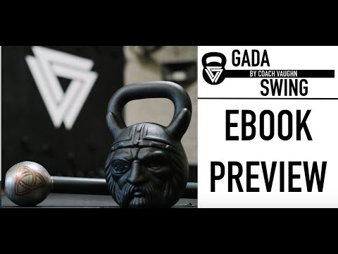GADA Swing E book Preview: Handbook for Kettlebell & Metal Mace Strength Coaching