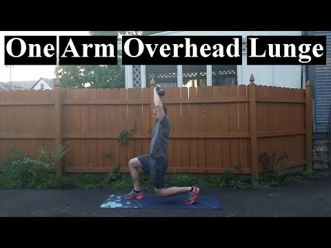 How To: Kettlebell One Arm Overhead Lunge