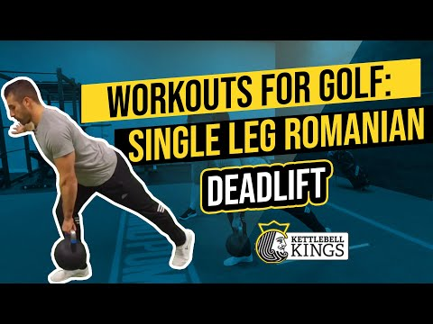 Kettlebell Kings Items: Kettlebell Workouts For Golf – Single Leg Romanian Tiresome Own