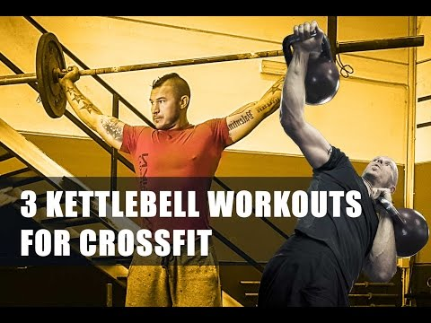 3 Kettlebell Workout routines for CrossFit