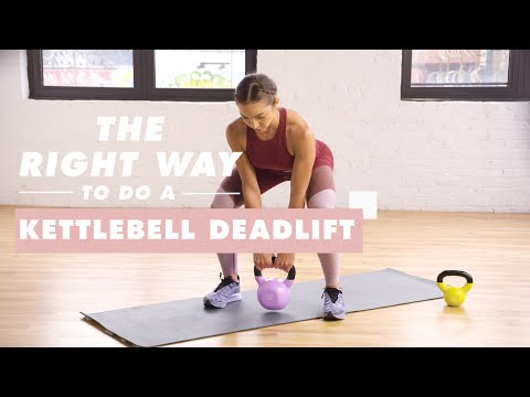 How To Attain a Kettlebell Deadlift | The Beautiful Ability | Well+Appropriate