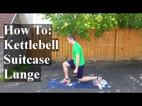 How To: Kettlebell Suitcase Lunge