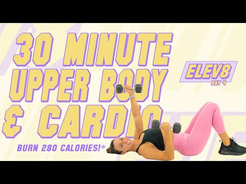 30 Minute Upper Physique Push and Tabata Cardio! 🔥Burn 280 Energy!* 🔥The ELEV8 Arena | Day 4