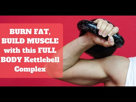 BURN FAT, BUILD MUSCLE: Total Body Kettlebell Complex!