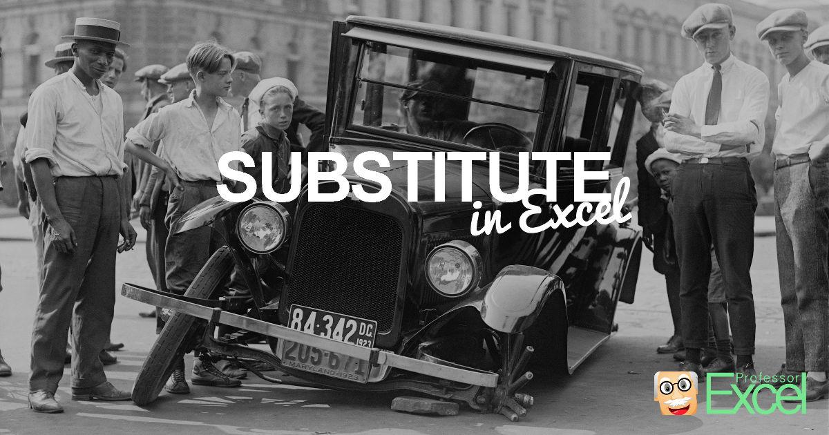 substitute, formula, excel