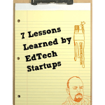 7 Lessons Learned by EdTech Startups