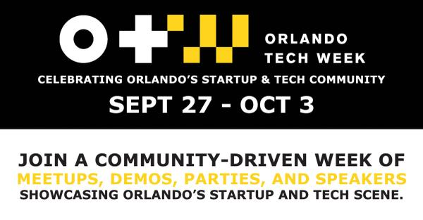 Orlando Tech Week is Jammed Packed with Awesome