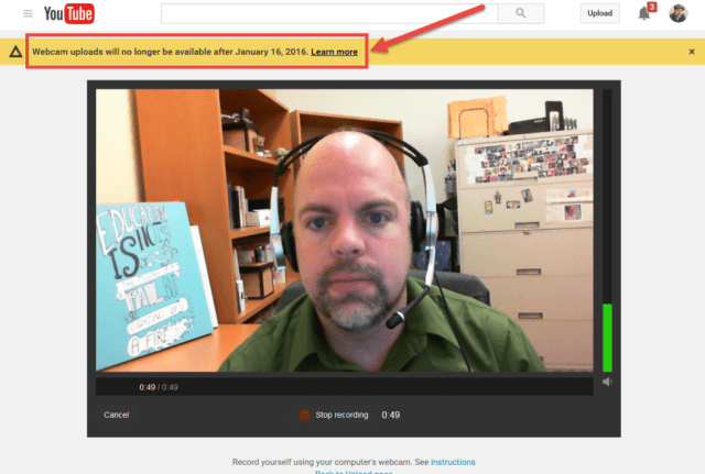 YouTube Webcam Capture Feature Is Retiring January 16 2016 What other options available