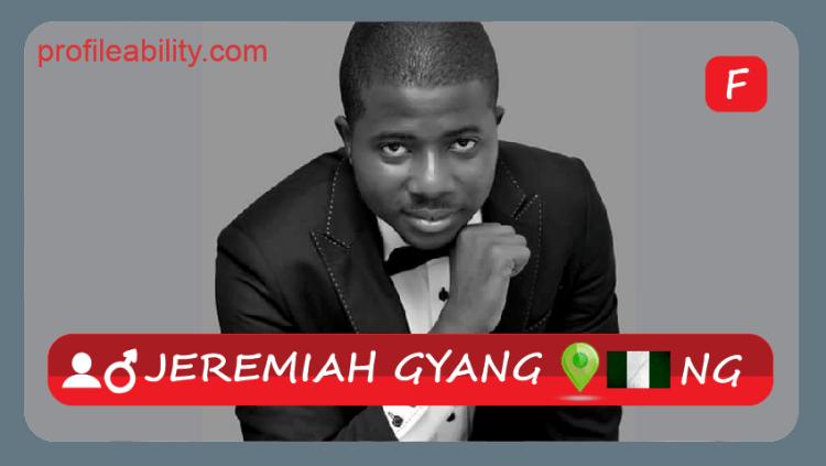 Jeremiah Gyang profile