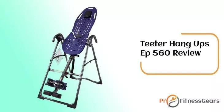 Teeter Hang Ups Ep 560 Reviews