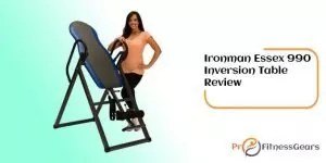 Ironman Essex 990 Inversion Table review