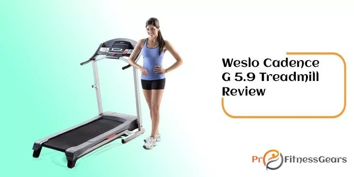 Weslo cadence g 5 9 folding treadmill