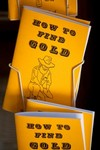 JAMESTOWN, CA - APRIL 29:   'How To Find Gold'...