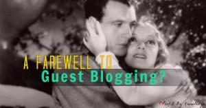 Guest Blogging Gone Forever