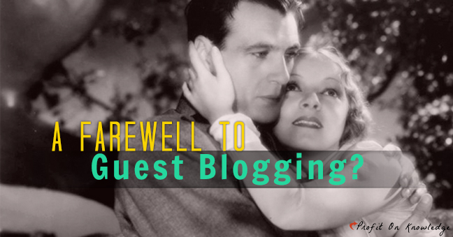 Guest Blogging Gone Forever