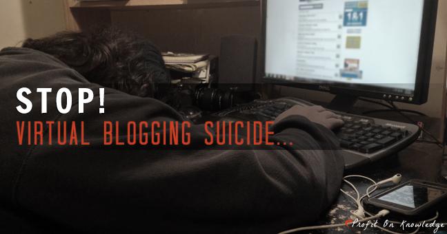 stop virtual blogging suicide