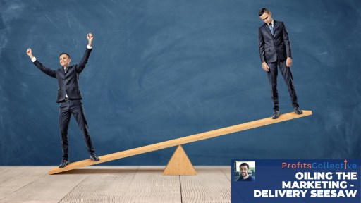 Thumbnail 6 - Oiling the marketing delivery seesaw