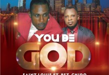 [Audio] You Be God - Saint Loius Ft Pst Chido