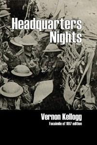 Vernon Kellogg Headquarters Nights 9781906267322 Euston Grove Press